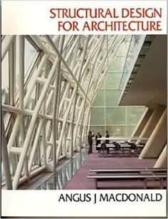 Structural Design for Architecture by Angus J. Macdonald - Taylor & Francis Ltd - ISBN 10 0750630906 - ISBN 13 0750630906 - This text is… Architecture Student, Architecture Design, Welsh Castles, Century Hotel, Building Information Modeling, Architectural Engineering, Urban Planning, Building Design, Ebooks