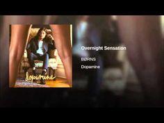 Borns - Overnight Sensation