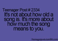 This is not a teenager post.  Now, at my age, this statement is so very real.  Life is what's happening when music is playing.