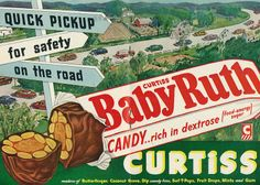 """1952 Illustrated Candy Ad (2-page advert), Curtiss Baby Ruth Candy Bar, """"Quick Pickup"""""""