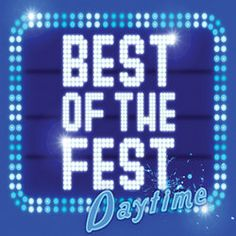 Best of the Fest Daytime