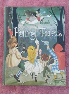 Dean's A Book of Fairy Tales Janet Anne Grahame Johnstone 1977 - I had this book growing up, and re-purchaced it for my kids.  I LOVE THE ARTWORK!!
