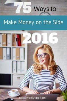 75 Ways to make money on the side in 2016
