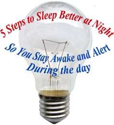 How To Get Better Sleep, 5 steps to sleep better at night.