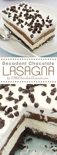 Chocolate Lasagna - Easy chocolate dessert to make with layers of flavor! Chocolate, Oreo,cream, chocolate chips ... | OMGChocolateDesserts.com