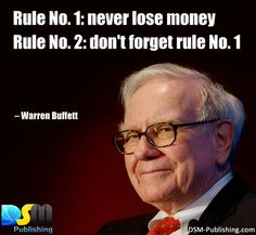 Rule No.1: #Never lose #Money. Rule No.2: Don't forget rule No.1