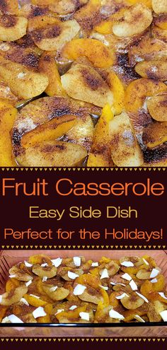 This easy, fruit side dish or dessert by Foodie Home Chef is a welcome addition to any holiday table. Don't stop there... it's so delicious that you'll want to serve it all year round! Everyone I've invited over for the holidays always asked if I was going to serve this fruit casserole, and of course I said yes! Fruit Casserole | Holiday Side Dish | Side Dish Recipes | Comfort Food | Healthy Side Dish | Thanksgiving Recipes | Christmas Recipes | Dessert Recipes | #foodiehomechef @foodiehomechef First Thanksgiving Meal, Thanksgiving Recipes, Fall Recipes, Holiday Recipes, Christmas Recipes, Vegetarian Thanksgiving, Holiday Meals, Christmas Baking, Christmas 2019