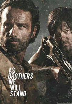 As brothers we will stand - Rick and Daryl