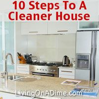 10 Steps To A Cleaner House How to get your house clean and KEEP it clean! Click here to get these easy steps! http://www.livingonadime.com/preventing-messes-home-part-1/