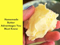 9 #Homemade #Butter Advantages You Must Know