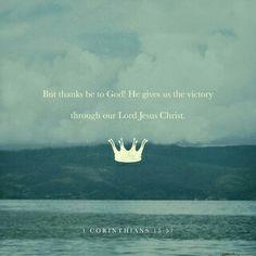 ¡Pero gracias a Dios, que nos da la victoria por medio de nuestro Señor Jesucristo! 1Co 15:57 NVI http://bible.com/128/1co.15.57.NVI