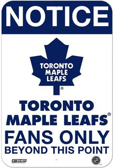 Toronto Maple Leafs Fans Only 8x12 Aluminum Sign