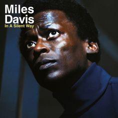 28. Miles Davis - In a Silent Way (1969)   Full List of the Top 30 Albums of the 60s: http://www.platendraaier.nl/toplijsten/top-30-albums-van-de-jaren-60/