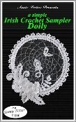 """The cover of the """"A Simple Irish Sampler Crochet Doily"""" crochet pattern by Annie Potter"""