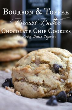 Bourbon & Toffee Brown Butter Chocolate Chip Cookies - Soft and chewy chocolate chip cookies laced with toffee, bourbon, and nutty brown butter accents.