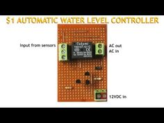 $1 AUTOMATIC WATER LEVEL CONTROLLER: 5 Steps (with Pictures)