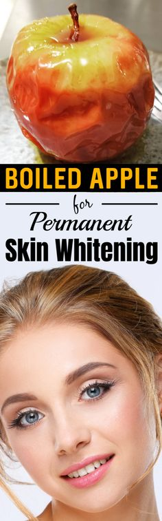 Permanent Skin Whitening With Boiled Apple, Get Fair, Spotless, Glowing, Milky Whiten Skin – 100% Works #skinwhitening #skinwhiteningtips #skinlightening #glowingskin #glowingskinroutine #glowskin #glowingskintips #beauty #beautytips #selfcare #fairskin #skin #skincare