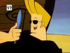 Johnny Bravo - an American Tv Serie. The series stars a muscular beefcake young man named Johnny Bravo who dons a pompadour hairstyle and an Elvis Presley-like voice and has a forward, woman-chasing personality.     Johnny Bravo Theme Song