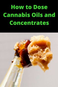 Dab Dosage Guide: How to Dose Cannabis Oils and Concentrates