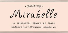 Fonts - Mirabelle by Magpie Paper Works - HypeForType Font Shop