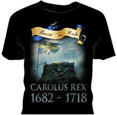 Carolus Rex 1682-1718 - T-shirt