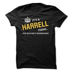 Its HARRELL thing, You wouldnt understand - #tshirt text #hoodie upcycle. BUY TODAY AND SAVE => https://www.sunfrog.com/Names/Its-HARRELL-thing-You-wouldnt-understand.html?68278