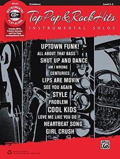 Top Pop & Rock Hits Instrumental Solos: Trombone, Book & CD (Top Hits Instrumental Solos)