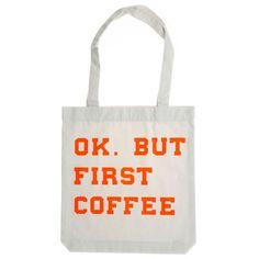 Totebag OK...nature But First Coffee, Reusable Tote Bags, Nature, Shopping, Fashion, Moda, Naturaleza, Fashion Styles, Fasion