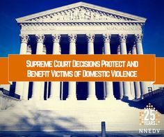 Today's #SCOTUS decisions benefit & protect victims of domestic violence.   Learn more: http://nnedv.org/news/4492-supreme-court-decisions-protect-and-benefit-victims-of-domestic-violence.html