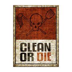 clean or die - Google Search