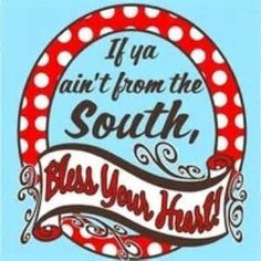 southern sayings - Yahoo Search Results Yahoo Image Search Results