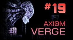 The Red Lab Coat | Axiom Verge (PS4) | Part #19