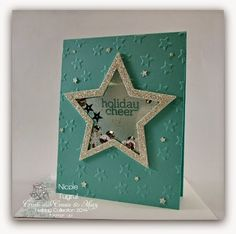 Be Creative with Nicole: A Shaker Card and BLOG CANDY!!! Holiday card featuring lots of STARS!  Be sure to check out this post for  more pictures plus a chance at BLOG CANDY!