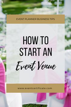 Learn how to start an event venue in three simple steps. We are also interviewing a successful venue owner who will be sharing all her tips and tricks. Event Planning Guide, Event Planning Business, Event Planning Design, Business Events, Event Design, Business Education, Family Business, Wedding Planning
