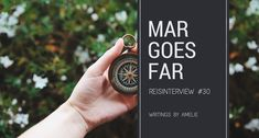 Reisinterview #29: Mar goes far – Writings by Amelie