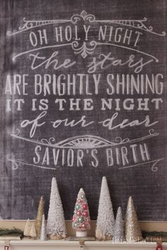 Vintage Inspired Christmas Mantel - oh holy night lyrics on chalkboard Christmas Time Is Here, Christmas Mantels, Merry Little Christmas, Christmas Love, Winter Christmas, All Things Christmas, Vintage Christmas, Christmas Decorations, Christmas Ideas