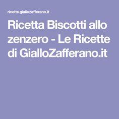 Ricetta Biscotti allo zenzero - Le Ricette di GialloZafferano.it