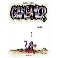 BD : Game over , Tome 4, Oups, Midam.