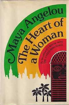 MAYA-ANGELOU-The-Heart-of-a-Woman-1981-SIGNED-First-Printing