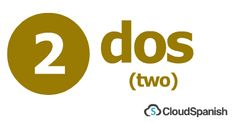 dos (two)