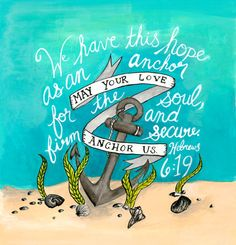 May Your Love Anchor Us (Giclée Print of Original Painting) available at https://www.etsy.com/shop/yetuntold