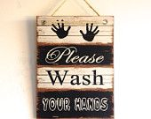 SALE, Please Wash Your Hands, Wooden Sign, Wall Art, Black and White, Rustic, Distressed Wood Design