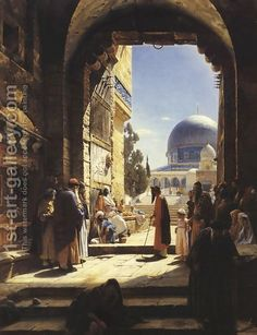 At the Entrance to the Temple Mount, Jerusalem Painting by Gustave Bauernfeind. Islamic World, Islamic Art, Art Palestine, Art Arabe, Empire Ottoman, Temple Mount, Arabian Art, Islamic Paintings, Classic Paintings