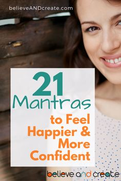 27 More Mantras to Be Happier, More Confident, and More!