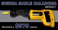 Sierra Sable Caladora Dewalt a $579 pesos