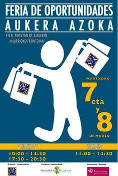 Feria de oportunidades de Amurrio  Los días 7 y 8 de Marzo.  Día 7: de 10:00 a 14:30 y de 17:30 a 20:30 Día 8: de 10:00 a 14:30