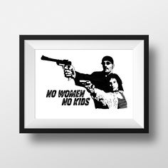 No Women No Kids - Leon The Professional Movie Quote Print Film Gift