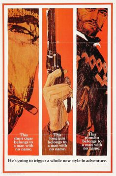 A Fistful of Dollars, 1964. Clint Eastwood Spaghetti Westerns poster
