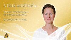 A lélek meditációja - Koronacsakra - Anamé Program & Anamé Music Programming, Meditation, Youtube, Movies, Movie Posters, Instagram, Musica, Films, Film Poster