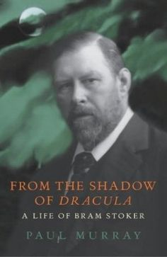 ISBN: 0224044621. From The Shadow Of Dracula: A Life of Bram Stoker. Title: From The Shadow Of Dracula: A Life of Bram Stoker. Author: Murray, Paul. World of Books USA was founded in 2005. Book binding: Hardback. | eBay!